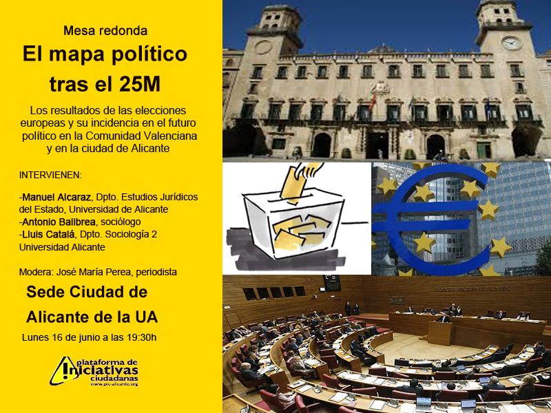 Cartel del debate electoral organizado por la PIC donde se analizarán los resultados del 25M y las posibles consecuencias políticas en la futura gobernabilidad de la Comunidad y de Alicante